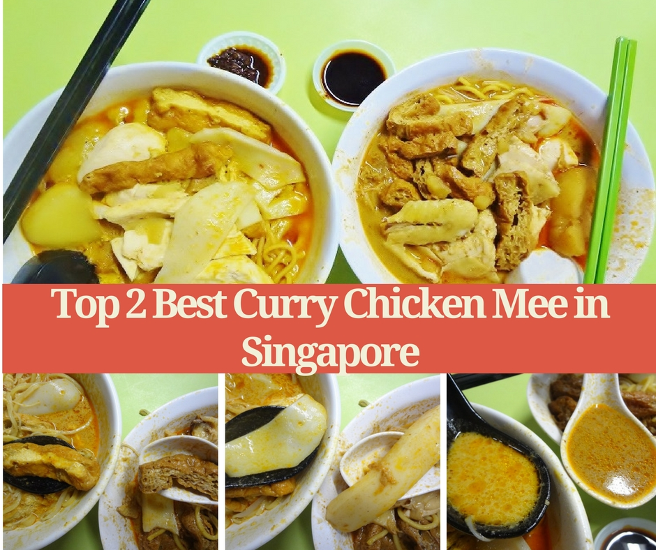 Top 2 Best Curry Chicken Mee in Singapore
