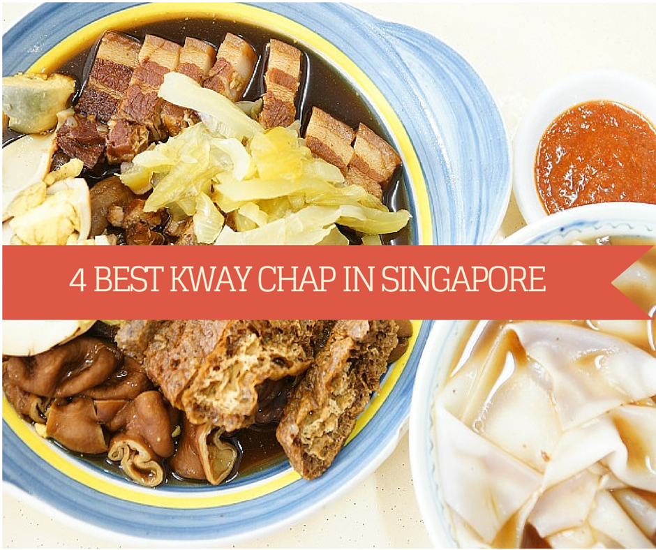 Best kway chap in singapore